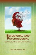 Behavioral and Psychological Symptoms of Dementia