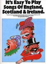 It's Easy To Play Songs Of England, Scotland And Ireland