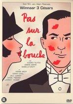 Pas Sur La Bouche (dvd)