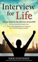 Interview For Life Encourage, Motivate, Challenge