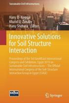 Innovative Solutions for Soil Structure Interaction