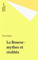 La Bourse : mythes et réalités