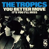 7-You Better Move