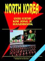 Korea North General Secretary Kim Jong Il Handbook