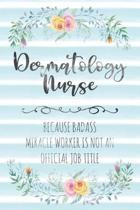 Dermatology Nurse