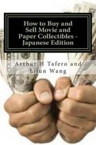 How to Buy and Sell Movie and Paper Collectibles - Japanese Edition