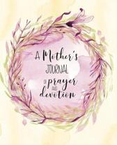 A Mother's Journal Of Prayer and Devotion