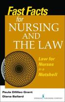 Fast Facts for Nursing and the Law