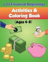 Lj's Financial Beginnings Activity & Coloring Book