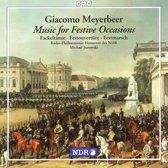 Meyerbeer: Music for Festive Occasions / Jurowski, et al