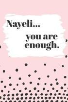 Nayeli You are Enough
