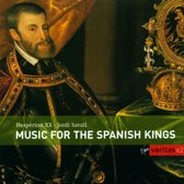 Music for the Spanish Kings / Figueras, Savall, Hesperion XX