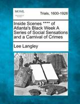 Inside Scenes **** of Atlanta's Black Week a Series of Social Sensations and a Carnival of Crimes