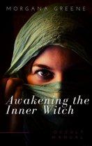 Awakening the Inner Witch