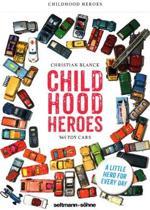 Childhood Heroes