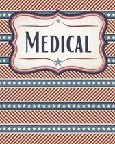 Patriotic Stripes and Stars Medical History Notebook: Personal Health Tracker for Americans, Veterans, Military, and Patriotic Citizens