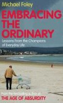 Embracing the Ordinary
