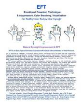 Eft -Emotional Freedom Technique & Acupressure, Color Breathing, Visualization for Healthy Mind, Body & Clear Eyesight