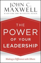 Maxwell, The power of your leadership
