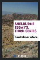 Shelburne Essays. 1st-11th Series