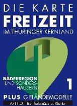 Die Karte - Freizeit in Thüringen 01. Die Bäderregion 1 : 50 000