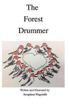 The Forest Drummer
