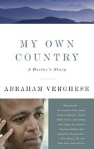 a review of abraham verghes my own country essay Having picked over the details of his real life in two acclaimed memoirs (my own country and the tennis partner), dr abraham verghese approaches his first work of fiction like an amish kid on rumspringa.