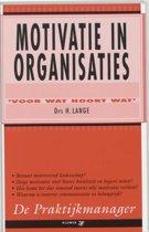 De praktijkmanager 1 - Motivatie in organisaties
