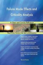 Failure Mode Effects and Criticality Analysis