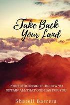 Take Back Your Land
