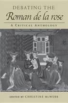 Debating the Roman de la Rose
