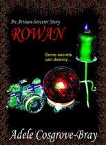 Rowan: An Artisan-Sorcerer Story