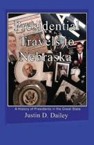 Presidential Travels to Nebraska