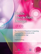 Fields Interaction Design (Fid)