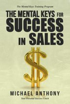 The Mental Keys For Success In Sales
