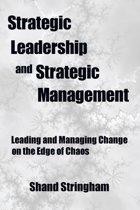Strategic Leadership and Strategic Management
