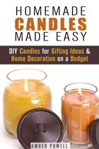 Homemade Candles Made Easy: DIY Candles for Gifting Ideas & Home Decoration on a Budget
