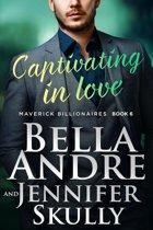 Captivating In Love (The Maverick Billionaires 6)