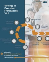 Strategy to Execution Framework