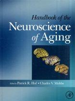 Handbook of the Neuroscience of Aging