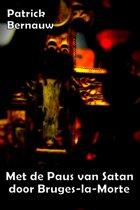 Mysterieus België Series 6 - Met de Paus van Satan door Bruges-la-Morte