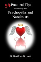 54 Practical Tips For Dealing With Psychopaths and Narcissists