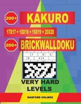 200 Kakuro 17x17 + 18x18 + 19x19 + 20x20 + 200 Brickwalldoku Very Hard Levels