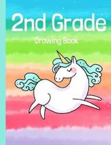 2nd Grade Drawing Book: 2nd Grade Colorful Rainbow and Unicorn Drawing Book, Sketchbook for girls, Back to School Gift, Unicorn Drawing Book