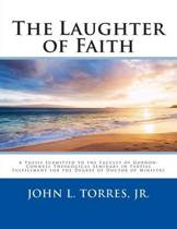 The Laughter of Faith