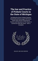 The Law and Practice of Probate Courts in the State of Michigan