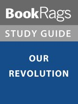 Summary & Study Guide: Our Revolution