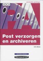 Postverzorgen en archiveren / Niveau 2/3/4 / deel Informatieboek