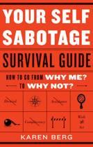 Your Self Sabotage Survival Guide
