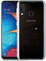 Galaxy A20e Hoesje Life Is Better With a Dog - zwart